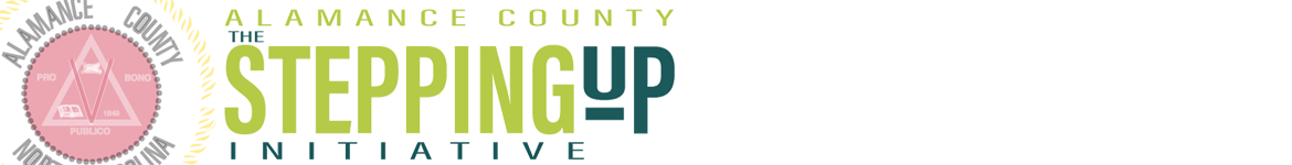 The Stepping Up Initiative - Alamance County